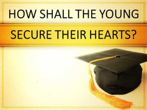 How-Shall-The-Young-Secure-Their-Hearts-opt
