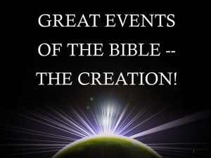 Great Events Of The Bible -- The Creation AM