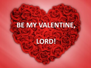 Be My Valentine, Lord