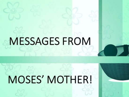 Messages From Moses Mother -- Title Slide