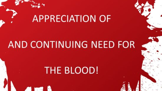 Appreciation Of And Continuing Need For The Blood