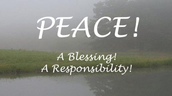 peace-a-blessing-a-responsibility