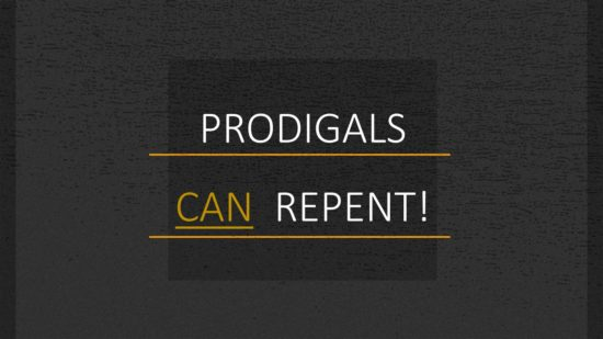 Prodigals Can Repent (1)