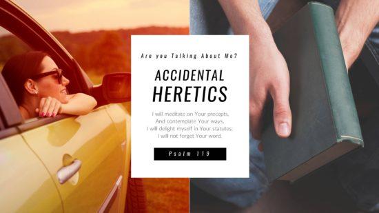 accidental-heretics