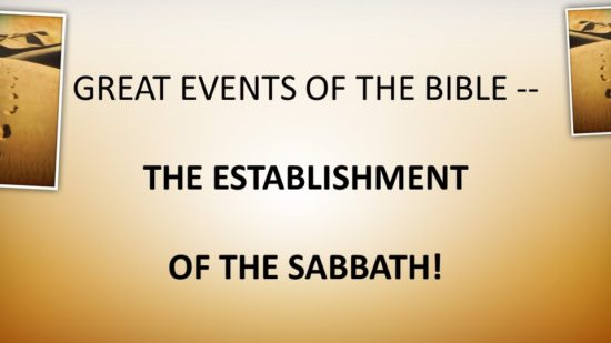 great-events-of-the-bible-the-establishment-of-the-sabbath