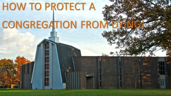 how-to-protect-a-congregation-from-dying