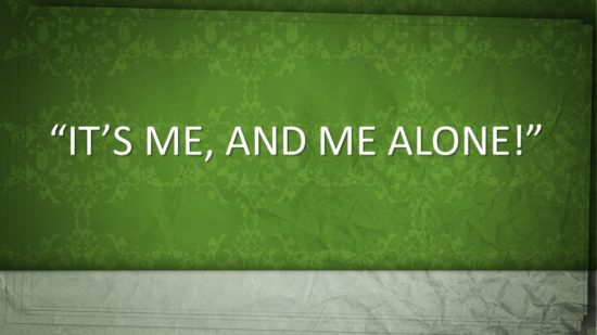 its-me-and-me-alone