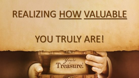 realizing-how-valuable-you-truly-are