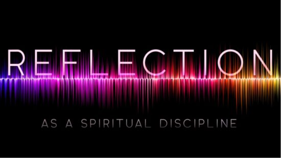 Sound waves with the words Reflection as a spiritual discipline