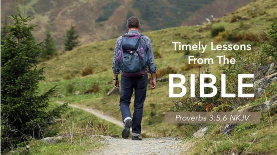 Man with backpack walking with words Timely Lessons from the Bible