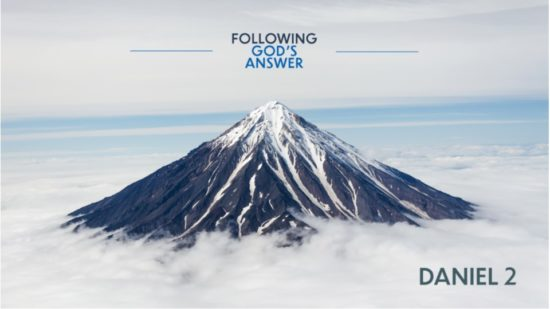 Mountain Peak and Following God's Answer from Daniel 2