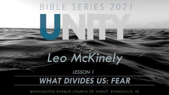 2021 Bible Series Unity on Black waves What Divides Us: Fear